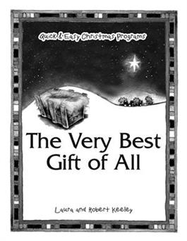 The Very Best Gift of All
