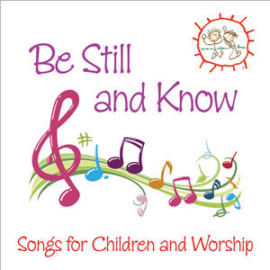 Be Still and Know Digital Edition (iTunes and Amazon)