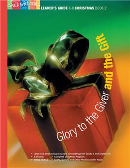Glory to the Giver and the Gift (Christmas Book 2)