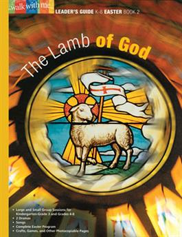 The Lamb of God (Easter Book 2)