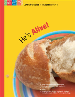He's Alive! (Easter Book 3)