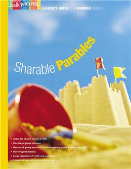 Sharable Parables (Summer Book 1)