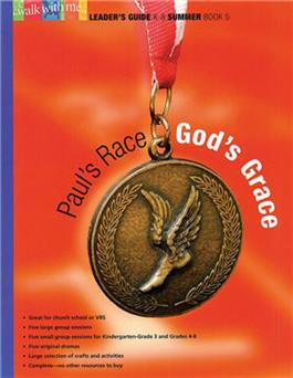 Paul's Race, God's Grace (Summer Book 5)