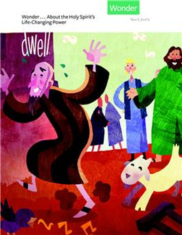 DWELL Year 1 2-3/Wonder Unit 6 Leader's Guide [Wonder About the Holy Spirit's Life-Changing Power]