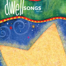 DwellSongs Year 1 CD