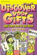 Discover Your Gifts Youth Student Guide