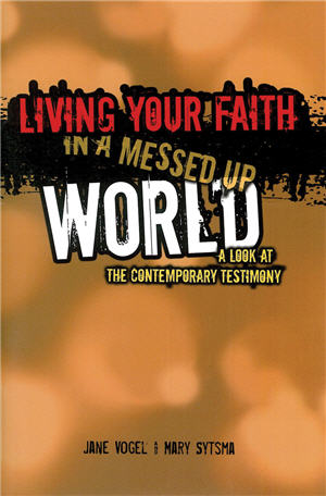Living Your Faith in a Messed Up World Participant Journal
