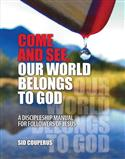 Come and See...Our World Belongs to God