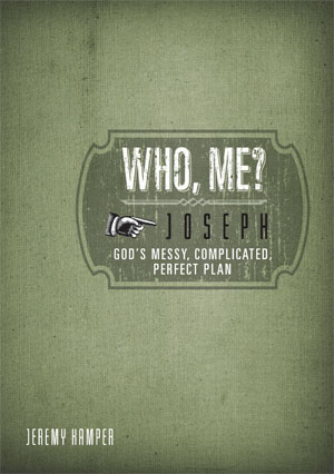 Joseph: God's Messy, Complicated, Perfect Plan