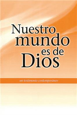Our World Belongs to God (Spanish)