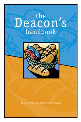 The Deacon's Handbook