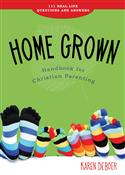 Home Grown Handbook for Christian Parenting (eBook, Mobipocket)