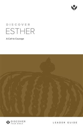 Discover Esther Leader Guide