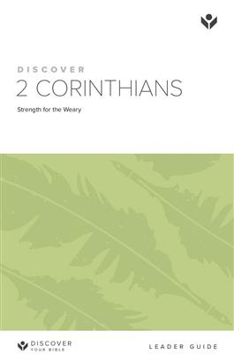 Discover 2 Corinthians Leader Guide