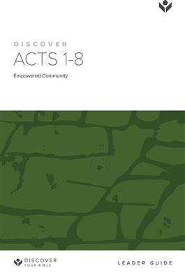 Discover Acts 1-8 Leader Guide