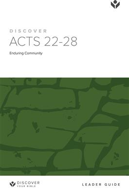 Discover Acts 22-28 Leader Guide