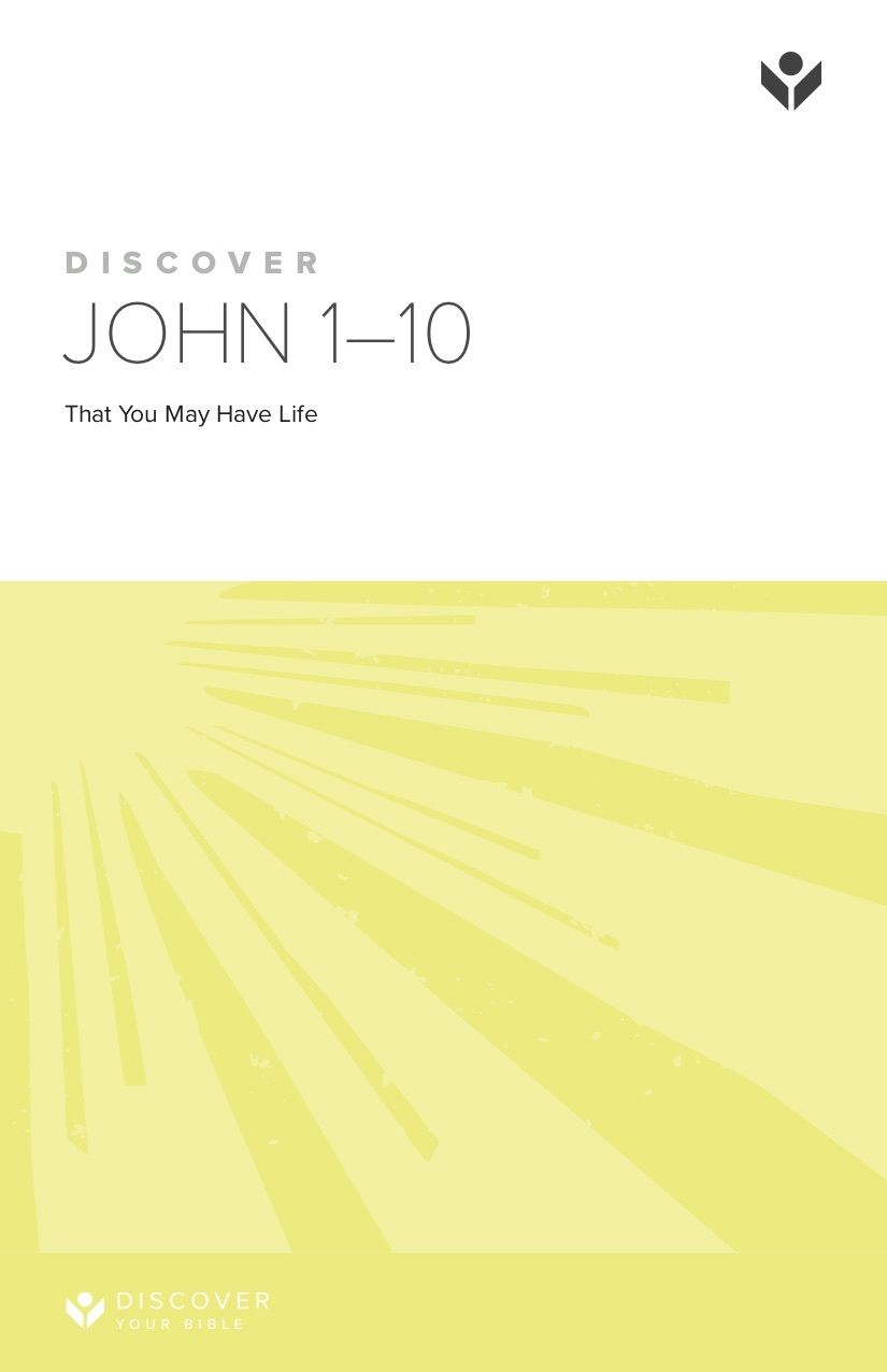 Discover John 1-10 Study Guide