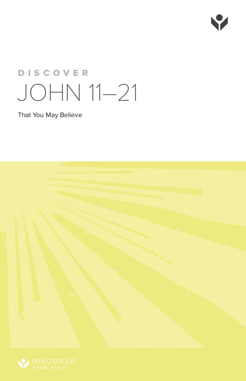 Discover John 11-21 Study Guide