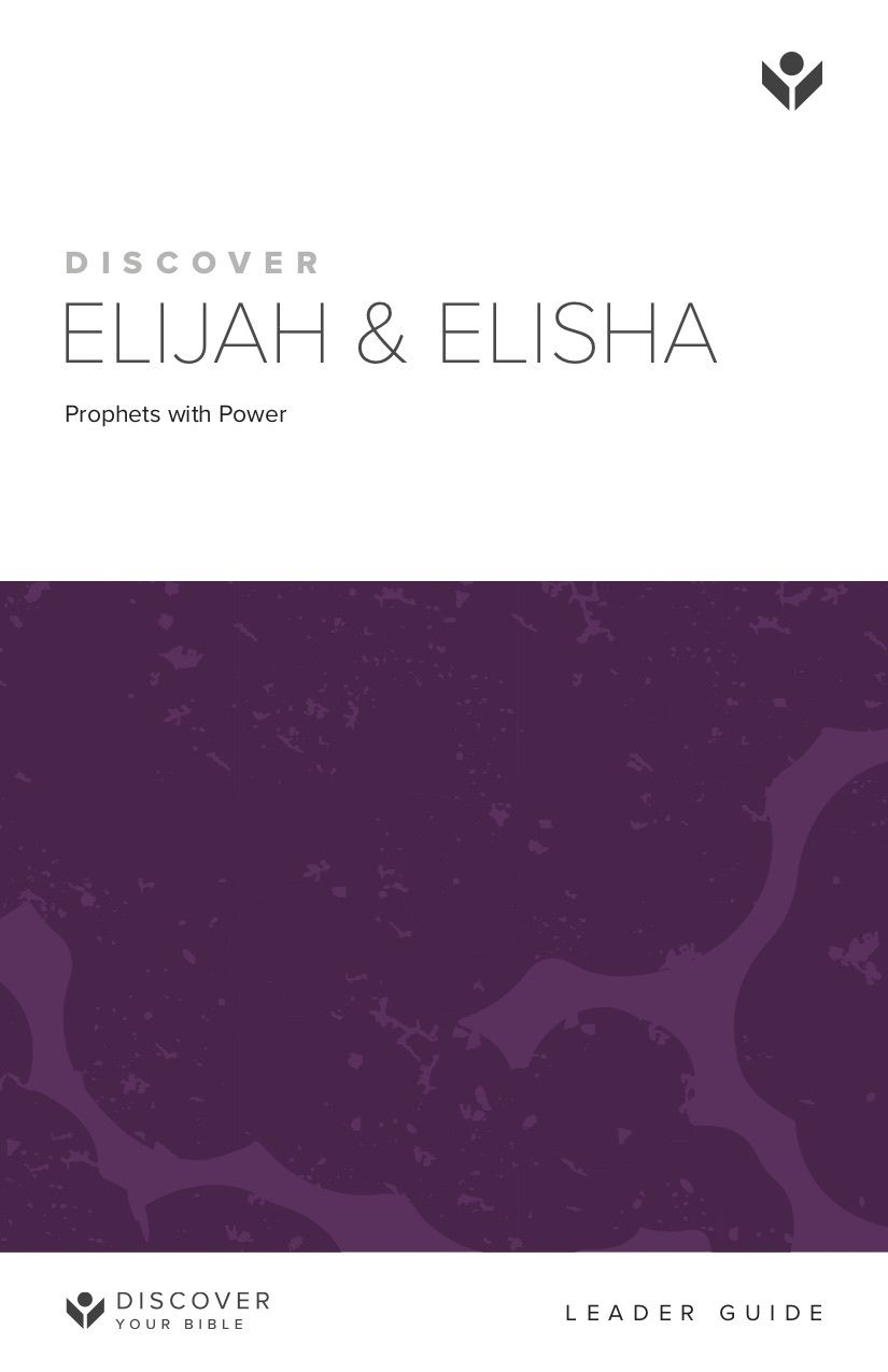 Discover Elijah and Elisha Leader Guide