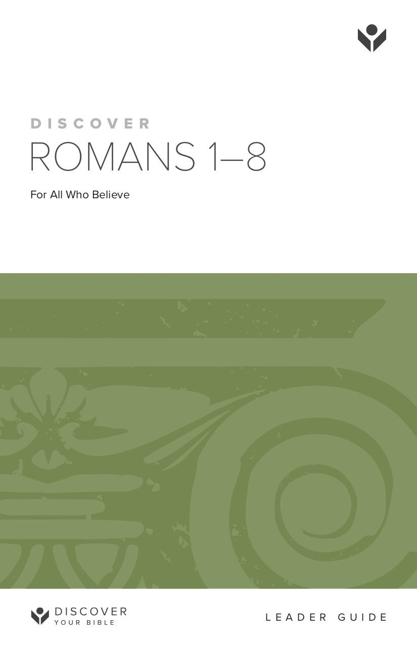 Discover Romans Part 1 Leader Guide