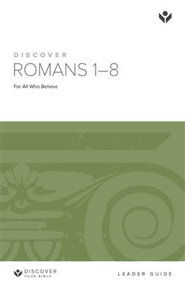 Discover Romans 1-8 Leader Guide