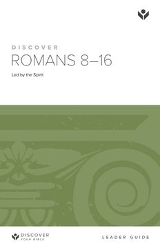Discover Romans 8-16 Leader Guide