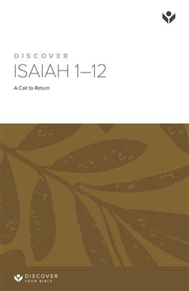 Discover Isaiah 1-12 Study Guide