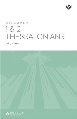 Discover 1&2 Thessalonians Study Guide