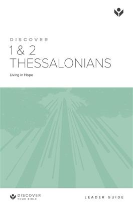 Discover 1&2 Thessalonians Leader Guide