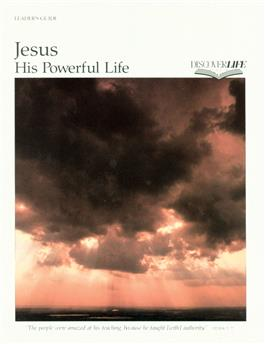 Jesus: His Powerful Life Study Guide