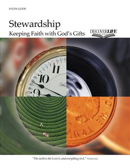 Stewardship: Keeping Faith with God's Gifts Study Guide