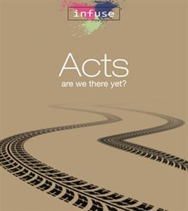 Acts: Are We There Yet? Part Two