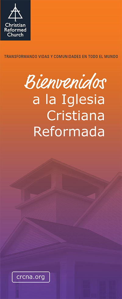 Welcome to the Christian Reformed Church (Spanish)