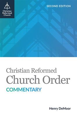 Christian Reformed Church Order Commentary (Download)
