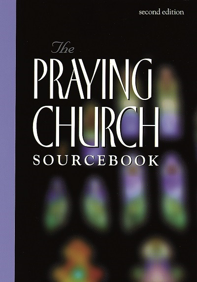 The Praying Church Sourcebook