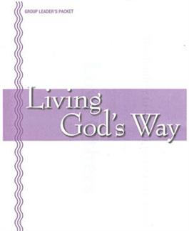 Living God's Way Group Leader's Packet