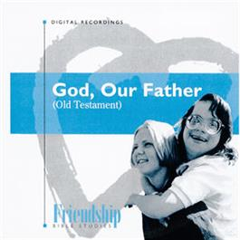 God, Our Father (OT) CD