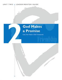 God, Our Father (OT) Unit 2 (God Makes a Promise) Leader/Mentor Guide