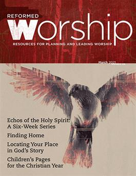 Reformed Worship 139 (March 2021)