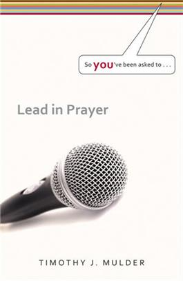 So You've Been Asked To Lead in Prayer  (Set of 3)