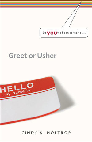 So You've Been Asked To Greet or Usher  (Set of 3)