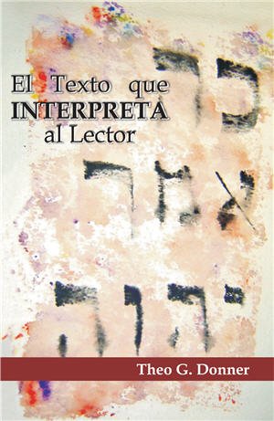 El texto que interpreta al lector / The Text Interpreting the Reader (Spanish)