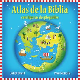 Atlas de la Biblia-figuras desplegables / Pop-Up Bible Atlas (Spanish)