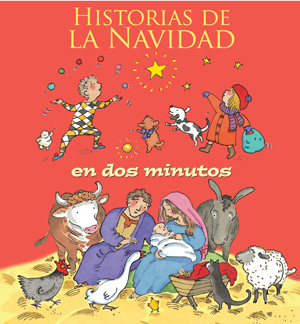 Historias de la Navidad: en dos minutos / Two-Minute Christmas Stories (Spanish)