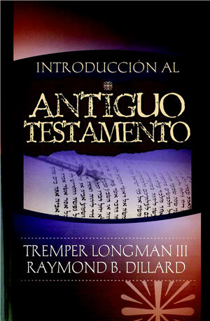 Introducción al Antiguo Testamento / Introduction to the Old Testament (Spanish)