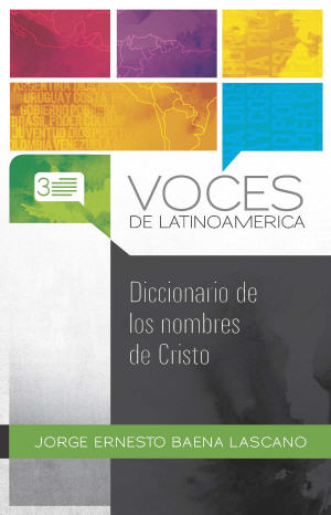 Diccionario de los nombres de Cristo / Dictionary of the Names of Christ (Spanish)