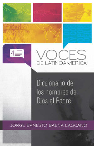 Diccionario de los nombres de Dios el Padre / Dictionary of the Names of God the Father (Spanish)