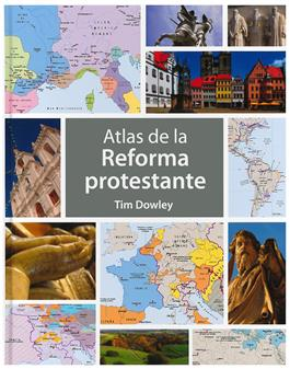 Atlas de la Reforma / Atlas of the Reformation (Spanish)