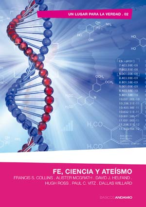 Fe, ciencia y ateísmo / Faith, Science and Atheism (Spanish)