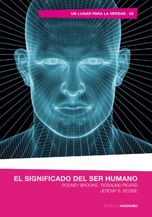 El significado del ser humano / Meaning and Humanity (Spanish)